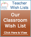 Teacher Wish Lists - Our Classroom Wish List @ TeacherWishLists.com
