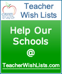 Teacher Wish Lists - Help Our Schools @ TeacherWishLists.com